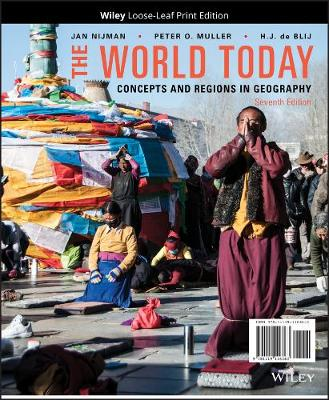 The World Today: Concepts and Regions in Geography, Seventh Edition Binder Ready Version by Jan Nijman