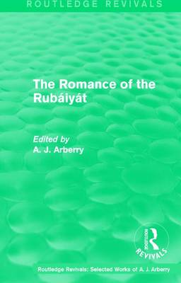 Romance of the Rubaiyat by A. J. Arberry