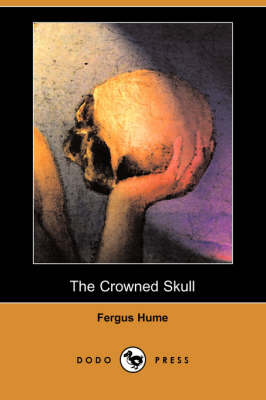 Crowned Skull (Dodo Press) book