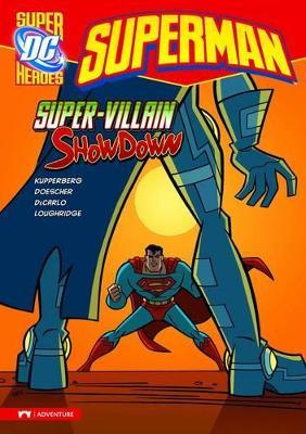 Super-Villain Showdown by ,Paul Kupperberg