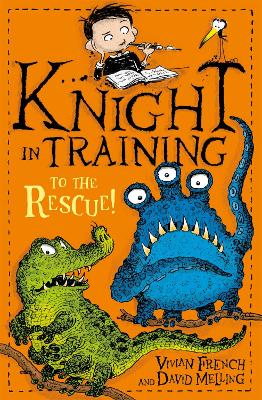 Knight in Training: To the Rescue! by David Melling