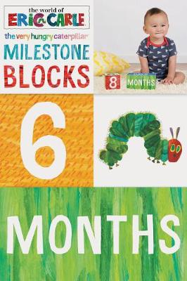 The World of Eric Carle (TM) The Very Hungry Caterpillar (TM) Milestone Blocks by Eric Carle