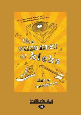 The Summer of Kicks by Dave Hackett