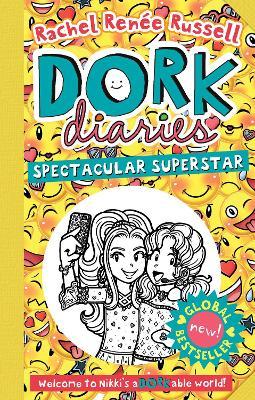 Dork Diaries: Spectacular Superstar by Rachel Renee Russell
