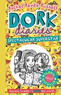 Dork Diaries: Spectacular Superstar by Rachel Renee Russell