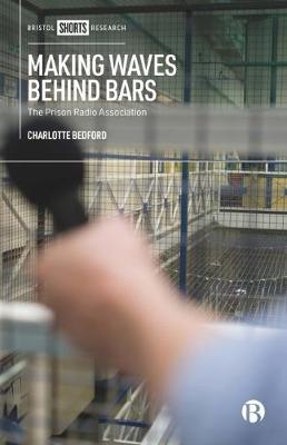 Making Waves behind Bars: The Prison Radio Association book