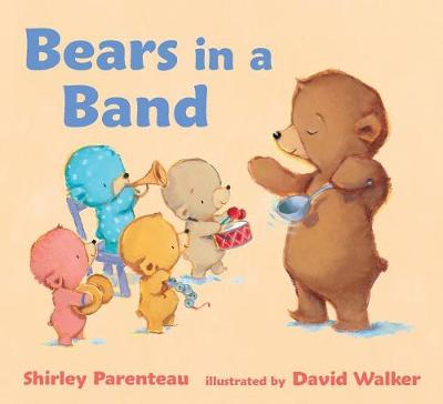 Bears in a Band by Parenteau Shirley