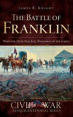 The Battle of Franklin by James Knight