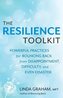 The Resilience Toolkit by Linda Graham