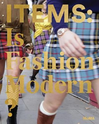 Items: Is Fashion Modern? by Paola Antonelli
