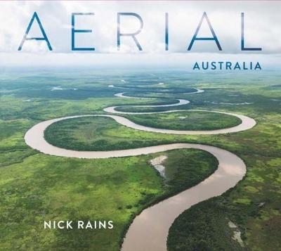 Aerial Australia by Nick Rains