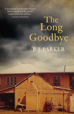 Long Goodbye by Pamela Parker