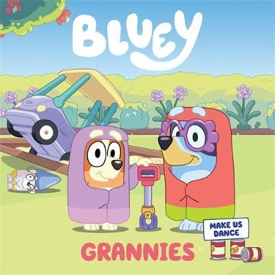 Bluey: Grannies: A Board Book book