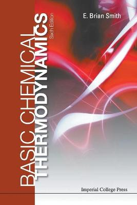 Basic Chemical Thermodynamics (6th Edition) by E Brian Smith