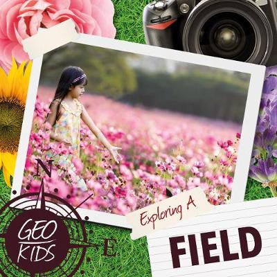 Exploring a Field by Holly Duhig
