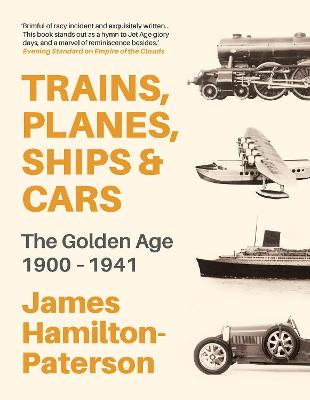 Trains, Planes, Ships and Cars by James Hamilton-Paterson