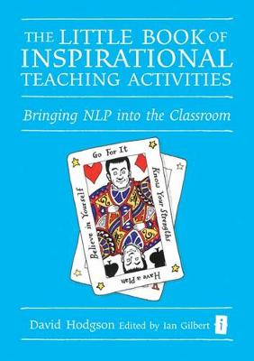 The Little Book of Inspirational Teaching Activities by David Hodgson