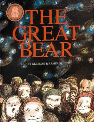 The Great Bear by Libby Gleeson