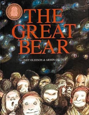 Great Bear by Libby Gleeson