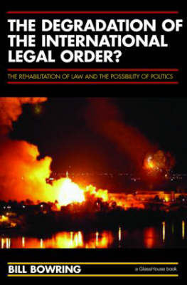 Degradation of the International Legal Order? book