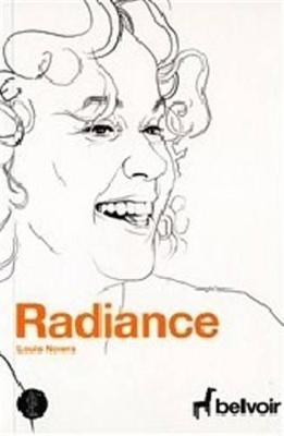Radiance by Louis Nowra