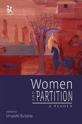 Women and Partition - A Reader by Urvashi Butalia