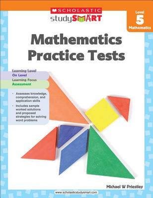 Mathematics Practice Tests, Level 5 by Michael W Priestley