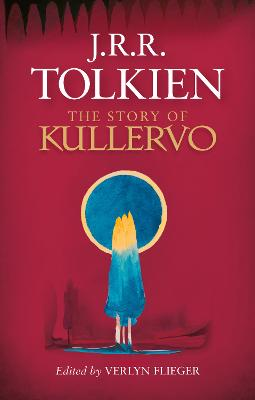 Story of Kullervo by J. R. R. Tolkien