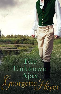 The Unknown Ajax by Georgette Heyer