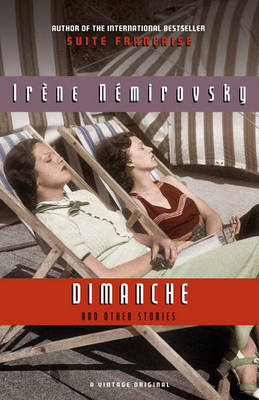 Dimanche and Other Stories by Irene Nemirovsky
