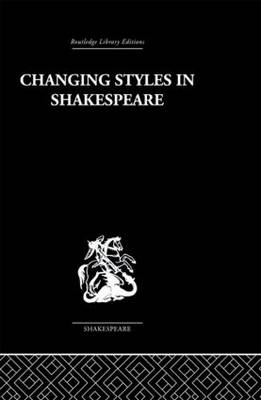 Changing Styles in Shakespeare book