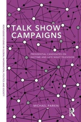 Talk Show Campaigns by Michael Parkin