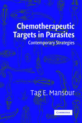 Chemotherapeutic Targets in Parasites by Tag E. Mansour
