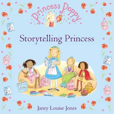 Princess Poppy: Storytelling Princess book
