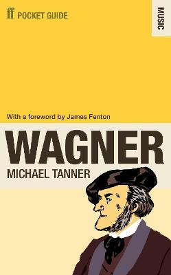 Faber Pocket Guide to Wagner by Michael Tanner