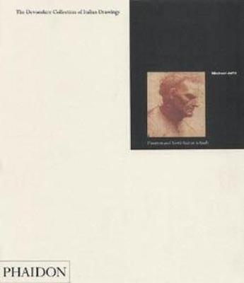 The Devonshire Collection of Italian Drawings; Volume IV by Michael Jaffe