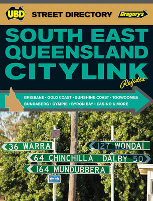 South East Queensland Citylink Street Directory 7th ed by UBD Gregorys