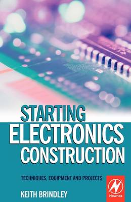 Starting Electronics Construction book