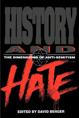 History and Hate by David Berger