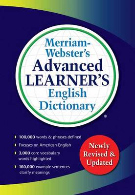 Merriam-Webster s Advanced Learner's English Dictionary by Merriam-Webster