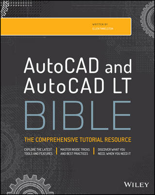 AutoCAD 2015 and AutoCAD LT 2015 Bible by Ellen Finkelstein