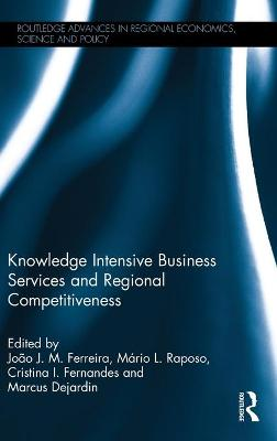 Knowledge Intensive Business Services and Regional Competitiveness book