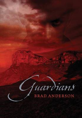 Guardians by Brad Anderson