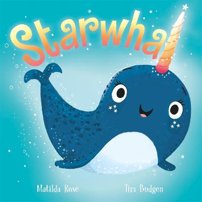 Starwhal by Matilda Rose
