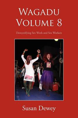Wagadu Volume 8 by Susan Dewey