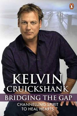 Bridging the Gap by Kelvin Cruickshank