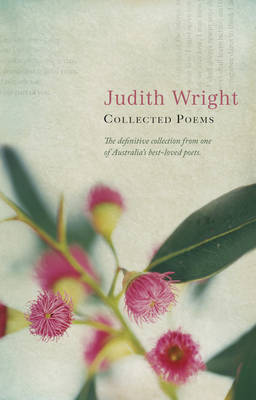 Collected Poems by Judith Wright