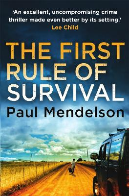 First Rule Of Survival by Paul Mendelson