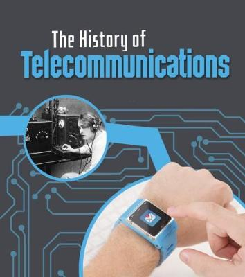 The History of Telecommunications by Chris Oxlade