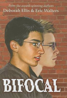 Bifocal by Deborah Ellis